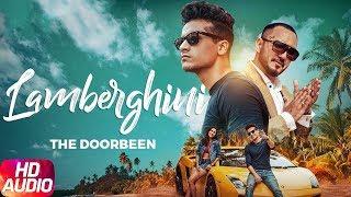Lamberghini | Audio Song | The Doorbeen Feat Ragini | Speed Records