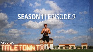 Titletown, TX, Season 1 Episode 9: Playing It Forward