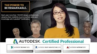 Want to officially be called an Autodesk Certified Professional?