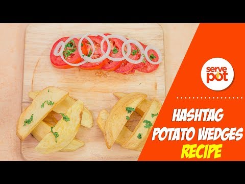 Learn How To Make Hashtag Potato Wedges