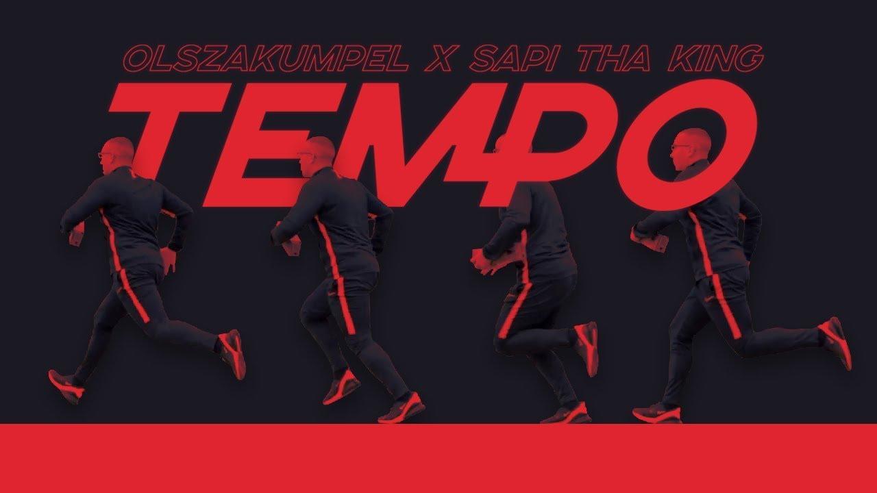 olszakumpel – tempo feat. sapi tha king (prod. clearmind)