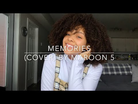 Memories (cover) By Maroon 5