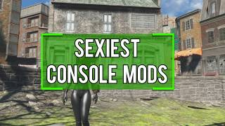Fallout 4 Console Mods - THE SEXIEST CONSOLE MODS SO FAR! (Fallout 4 Sexy Mods)