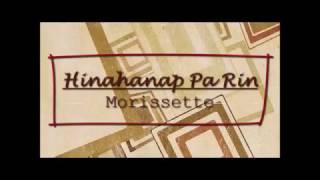 Hinahanap Pa Rin - Morissette Karaoke