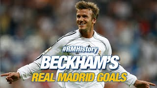David Beckham, All Real Madrid Goals!