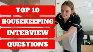 HOTEL HOUSEKEEPING Interview Questions & Answers | How To Get A Housekeeper Job