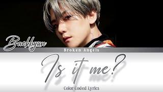 Baekhyun (백현) - 'Is it me ? (나인가요)' [OST Lovers Of The Red Sky Part 1] Lyrics Han/Rom/Eng/Indo