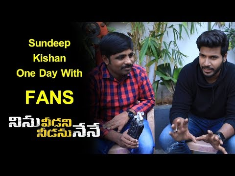 Sandeep Kishan With Fans About Ninu Veedani Needanu Nene