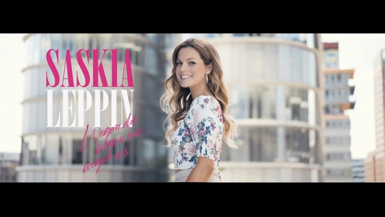 Saskia Leppin – Wegen dir, wegen mir, wegen uns