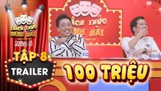 Thách thức danh hài 5 | Trailer tập 8: Lộ diện người thứ 2 ẳm 100 triệu từ Trường Giang, Trấn Thành?
