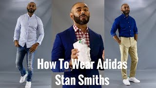 How To Wear Adidas Stan Smiths ( How To Style Stan Smiths)