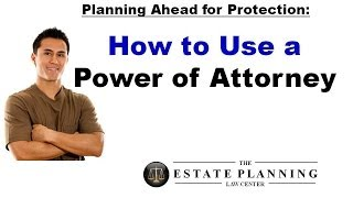 HOW DOES 'POWER OF ATTORNEY' WORK?