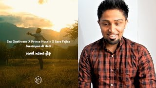 TERSIMPAN DI HATI - Eka Gustiwana (ft. Prince Husein & Sara Fajira) REACTION