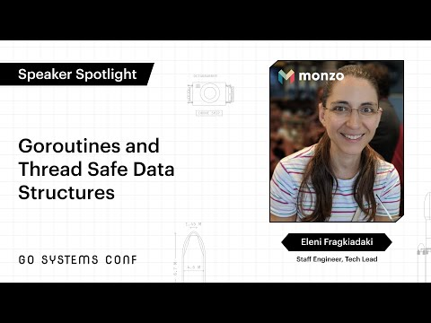 Image thumbnail for talk Goroutines and Thread Safe Data Structures