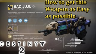 How to get the Bad Juju Exotic Pulse Destiny 2