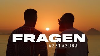 AZET & ZUNA   FRAGEN (prod. By THE CRATEZ & THE ROYALS)