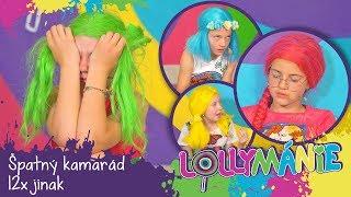 Lollymánie S02E27 - Špatný kamarád 12x jinak