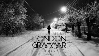 London Grammar - Nightcall (Drop G Remix)