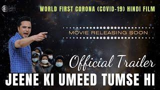 Jeene Ki Ummeed Tumse Hi Trailer