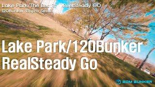 Lake Park /The BestRap /120Bunker/Caddx Vista/Gopro Session5/ReelSteady GO /2020. 04. 28