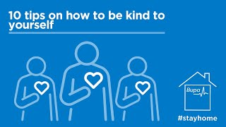 10 tips on being kind to yourself