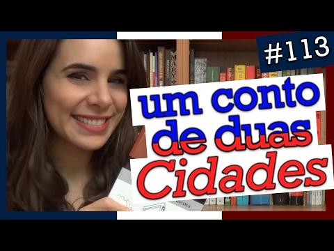UM CONTO DE DUAS CIDADES, CHARLES DICKENS (#113)