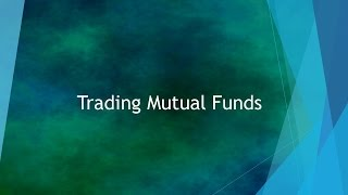 Mutual Funds Trading Tutorial