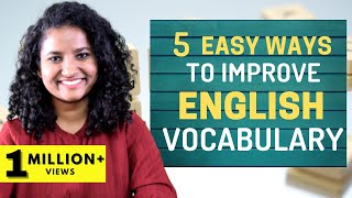 5 Easy Ways to Improve Your English Vocabulary!