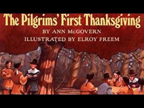 The Pilgrims First Thanksgiving by Ann McGovern