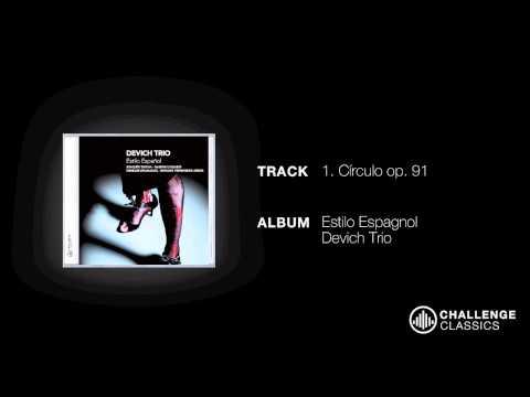 play video:Devich trio; Joaquín Turina - Círculo Op. 91: Amancener