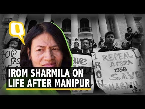 'Iron Lady' Irom Sharmila Opens up on Life After Manipur | The Quint