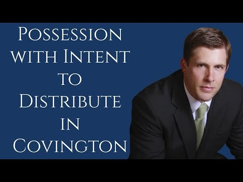 Covington Possession with Intent to Distribute Lawyer | Barkemeyer Law Firm