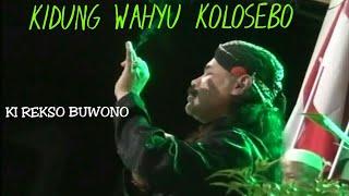 Kidung Wahyu Kolosebo By Tikuspiti