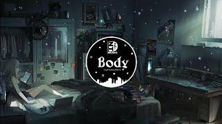 Body ( Loud Luxury ft Brando Remix ) | Nhạc gây nghiện trên Tiktok Trung Quốc | Douyin Music
