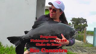 Programa Fishingtur na Tv 259 - Clube de Pesca Rio Canastra