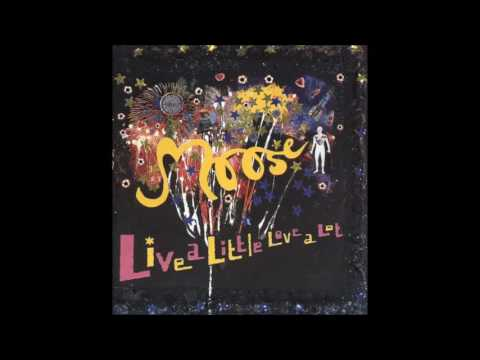 Moose - Live A Little Love A Lot (full Album) Mp3