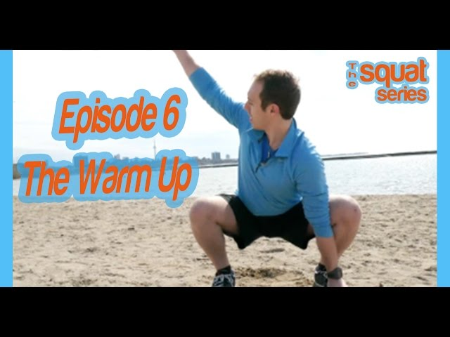 Ep 6: The Warm Up