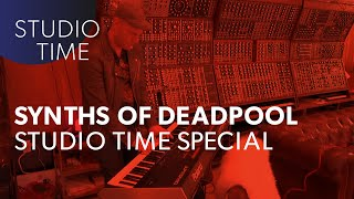 Synths of Deadpool - Studio Time with Junkie XL...