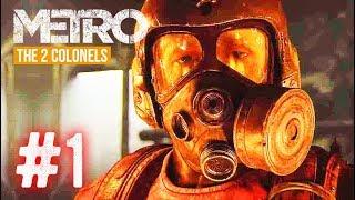 METRO The Two Colonels #1: KIỆT TÁC GAME BẮN SÚNG KINH DỊ TRỞ LẠI !!!