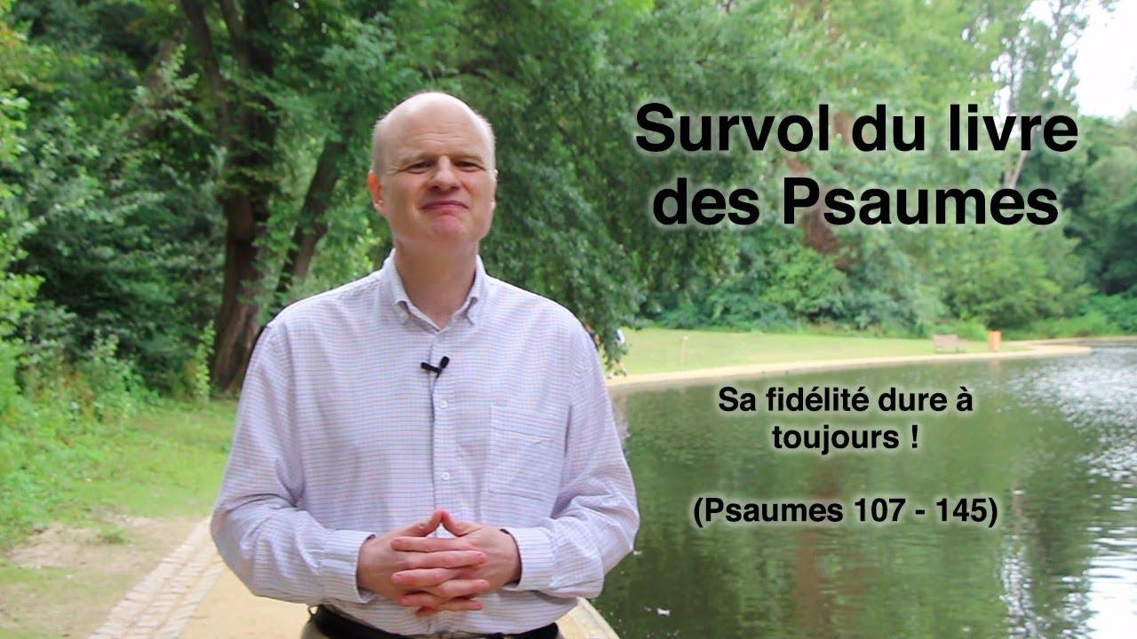 Sa fidélité dure à toujours ! (Psaumes 107-145)