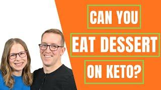 KETO TIPS | 🍪Can You Eat Dessert On Keto? 🍰| KETO DESSERTS