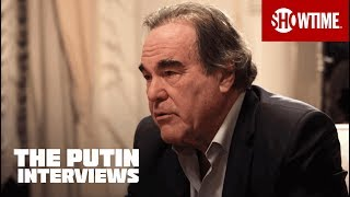 The Putin Interviews | Vladimir Putin vs. Oliver Stone | SHOWTIME Documentary