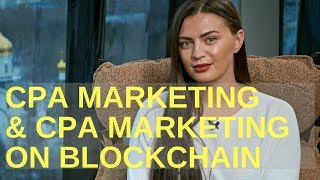 CPA marketing on Blockchain