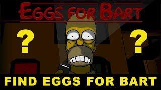 Simpsons Parody Horror Game - Eggs For Bart