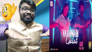 Haan Main Galat - Love Aaj Kal Reaction | Kartik, Sara | Pritam | Arijit Singh | Shashwat