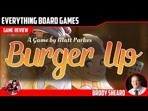 Everything Board Games Burger Up Review