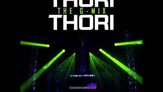 Thori Thori [The G-Mix] PBN Raj Bains #InTheMixWithGSP