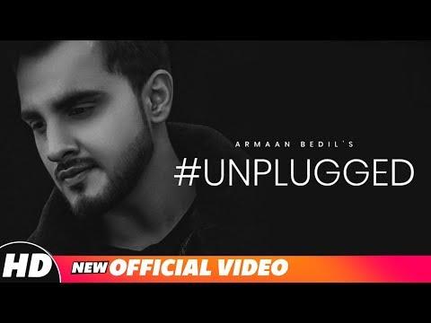 Armaan Bedil   #Unplugged   Latest Punjabi Songs 2018