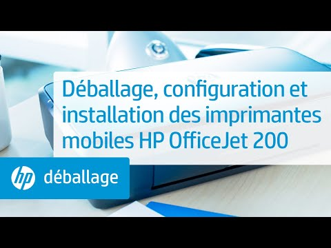 Déballage, configuration et installation des imprimantes mobiles HP OfficeJet 200