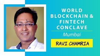 Supply Chain Financing on Blockchain by Dr. Ravi Chamria @ World Blockchain Technology, Mumbai